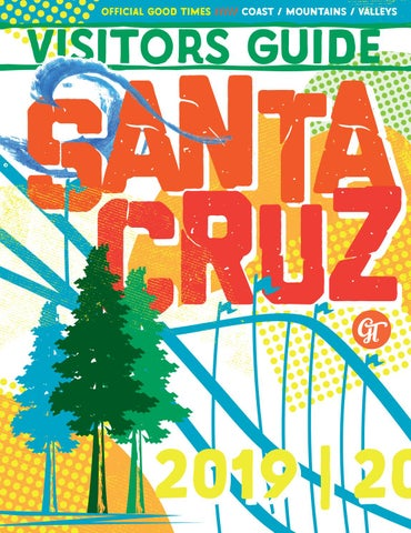 83442f63bcdb63 Santa Cruz Visitors Guide 2019 by Metro Publishing - issuu