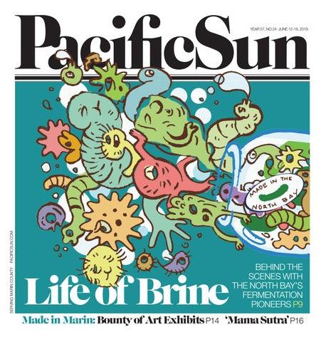 Pacific Sun June 12-18, 2019 by Metro Publishing - issuu