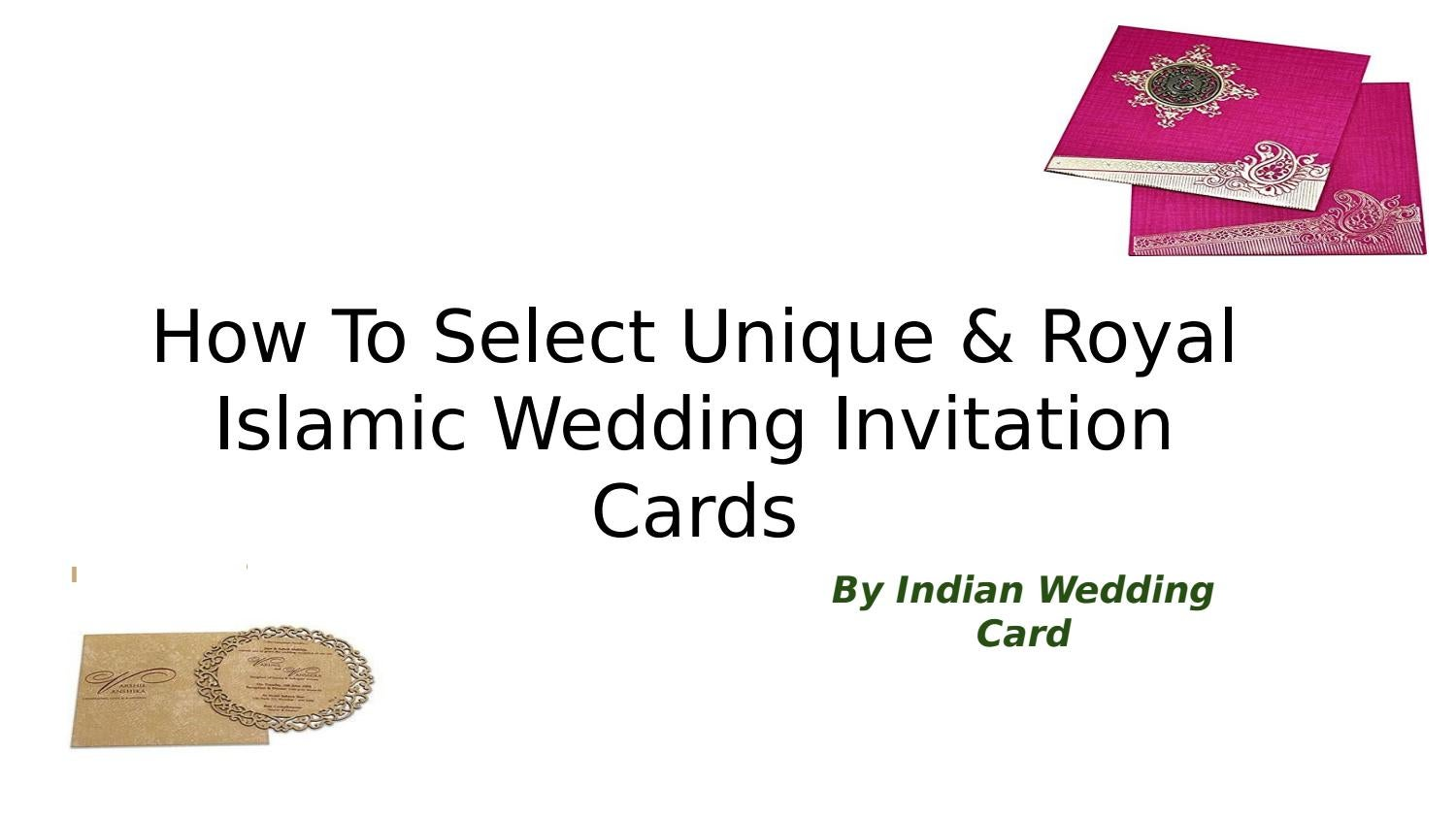 How To Select Royal Islamic Wedding Invitation Cards By