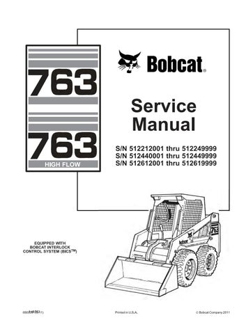 Bobcat 763, 763 HIGH FLOW Skid Steer Loader Service Repair Manual by