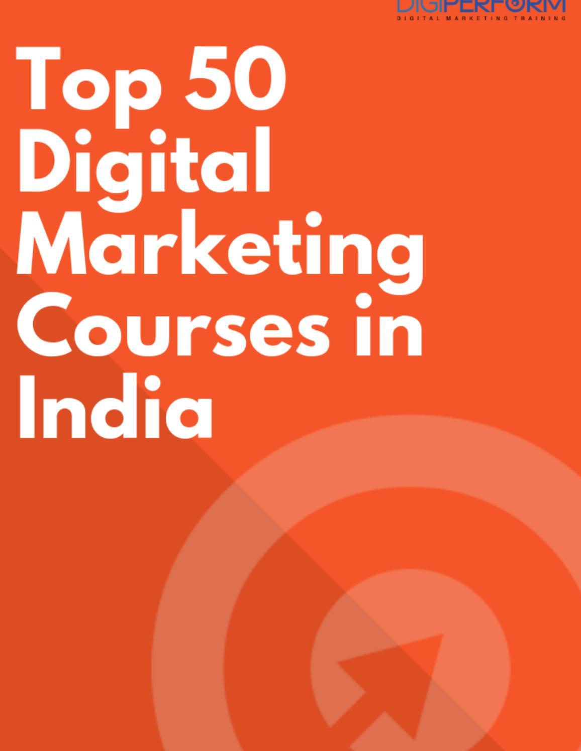 Top 50 Digital Marketing Courses In India By Manju Rai Issuu