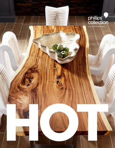 Hot By Phillips Collection Issuu