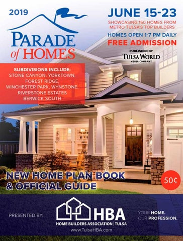 2019 Parade of Homes Guide by Tulsa World - issuu