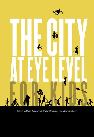 The City at Eye Level for Kids by Bernard van Leer