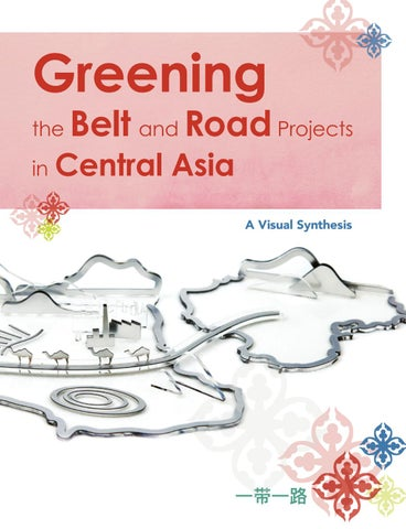 Greening the Belt and Road Projects in Central Asia by Zoï
