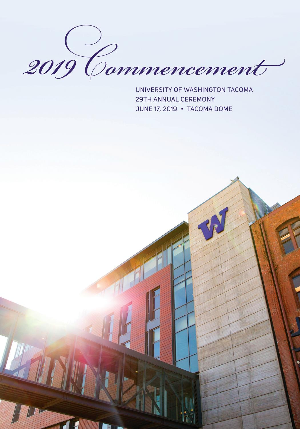 29th Annual UW Tacoma Commencement - 2019 by UW Tacoma - issuu