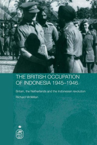 The British Occupation of Indonesia 1945-1946 by kruntil - issuu