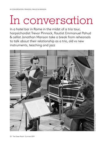 Page 20 of In conversation: Trevor Pinnock, Emmanuel Pahud & Jonathan Manson