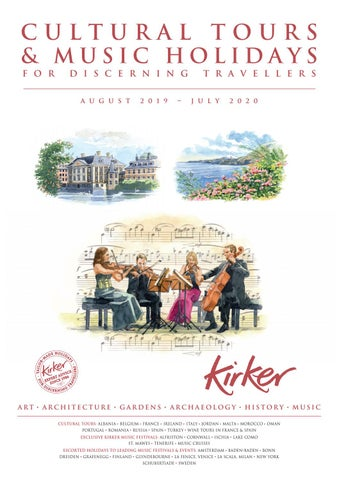 Cultural Tours & Music Holidays 2019 - 2020 by Kirker Holidays - issuu