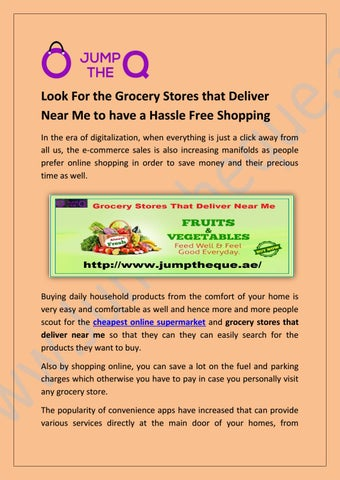Grocery Deliver Services Abu Dhabi by Jump The Que - issuu