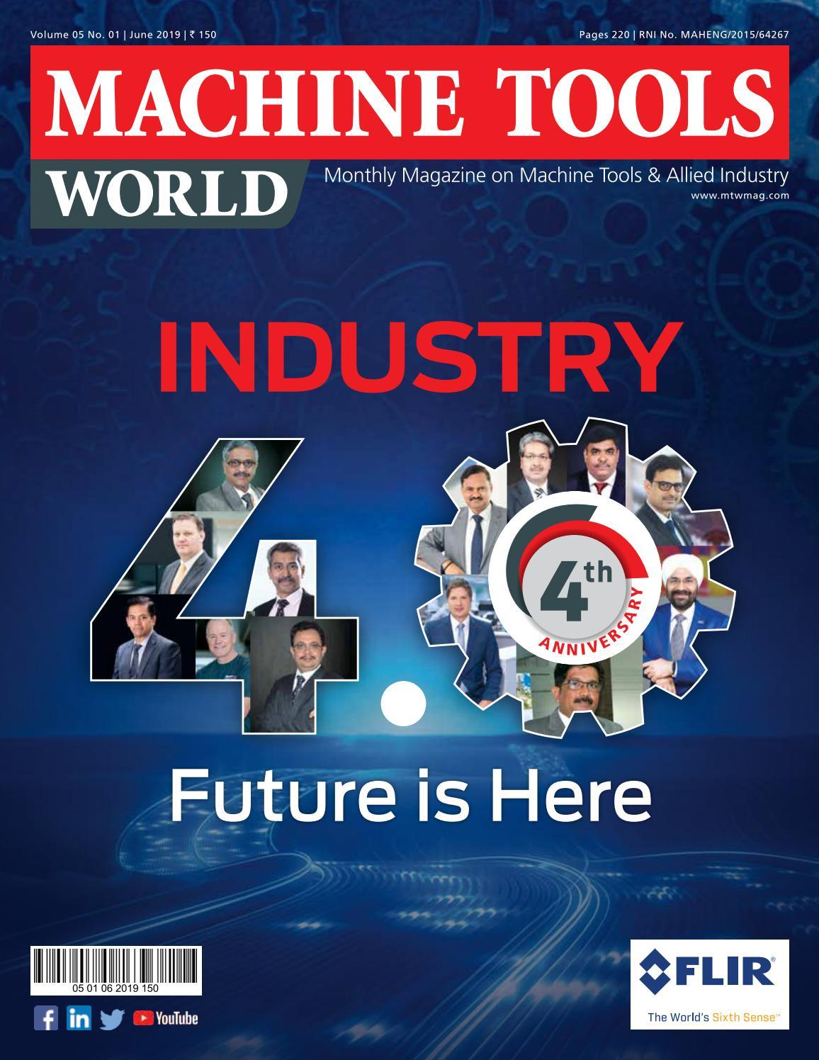 MACHINE TOOLS WORLD - JUNE 2019 by Divya Media Publications