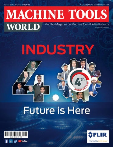 MACHINE TOOLS WORLD - JUNE 2019 by Divya Media Publications