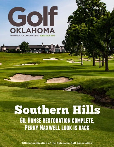 2019 Golf Oklahoma June | July by Golf Oklahoma Magazine - issuu