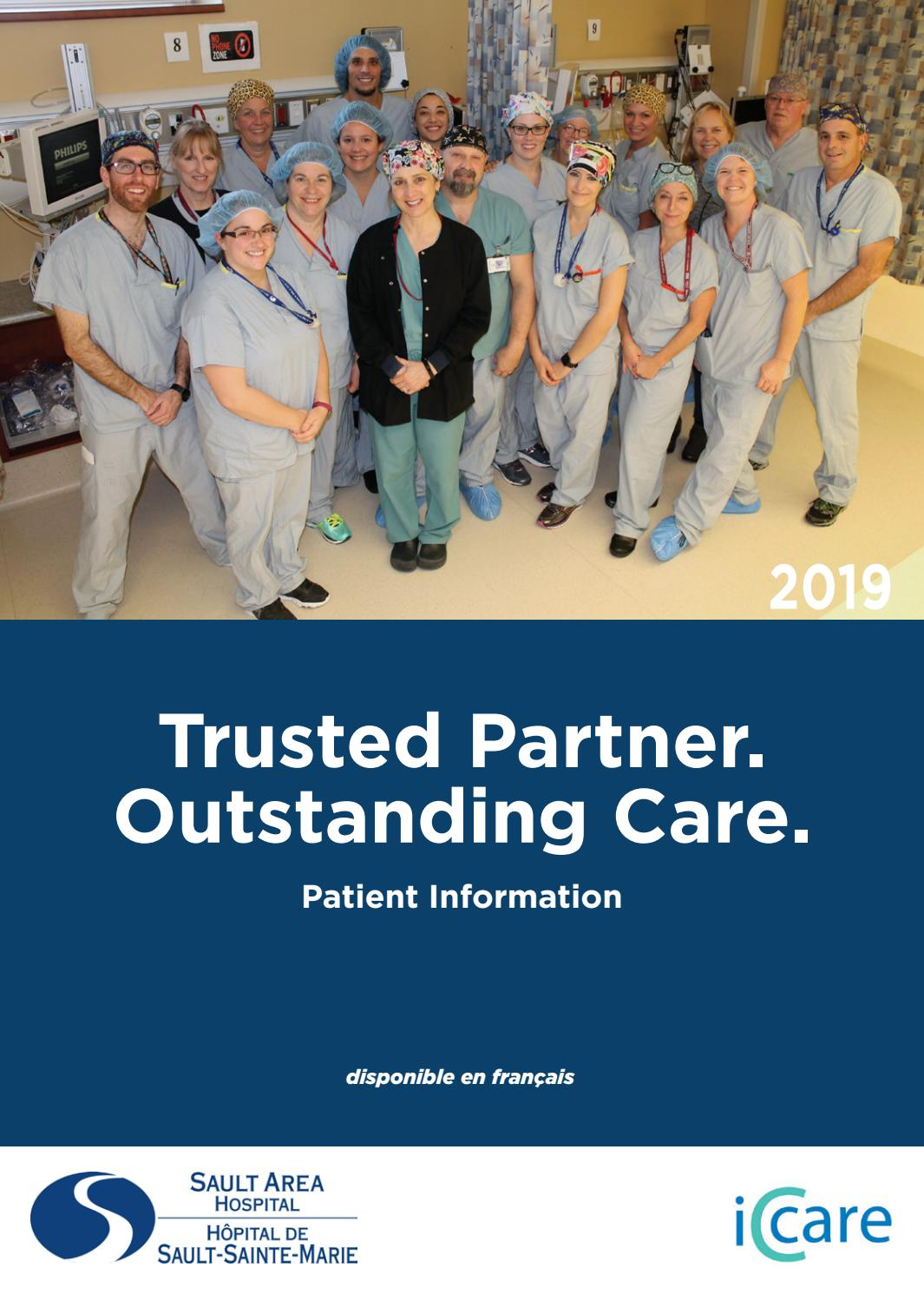 Sault Area Hospital: Trusted Partner  Outstanding Care  by