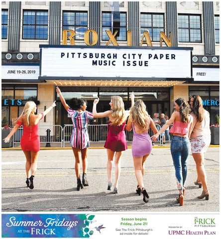June 19, 2019 - Pittsburgh City Paper by Pittsburgh City Paper - issuu