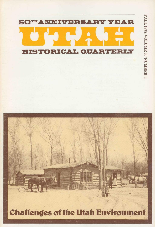 Utah Historical Quarterly Volume 46 Number 4 1978 By Utah State History Issuu