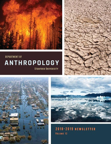 2019 Anthropology Newsletter by Stanford Anthropology - issuu