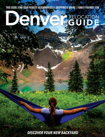 7270cc09773 Denver Relocation Guide - 2019 Issue 1 by web-media-group - issuu
