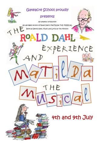 Gateacre School Matilda The Musical Programme By Gateacre
