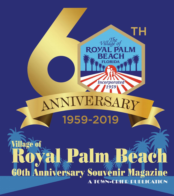 Village Of Royal Palm Beach 60th Anniversary Souvenir Magazine By Wellington The Magazine Llc Issuu