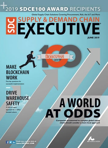 Supply & Demand Chain Executive June 2019 by Supply+Demand