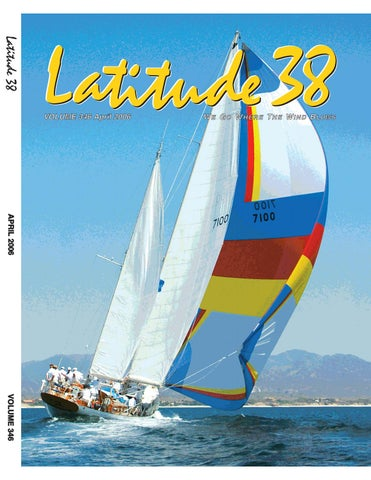 Latitude 38 April 2006 by Latitude 38 Media, LLC - issuu