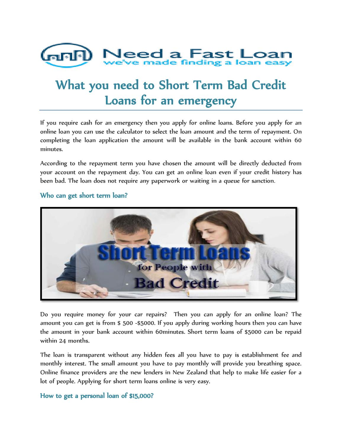 What you need to Short Term Bad Credit Loans for an emergency by