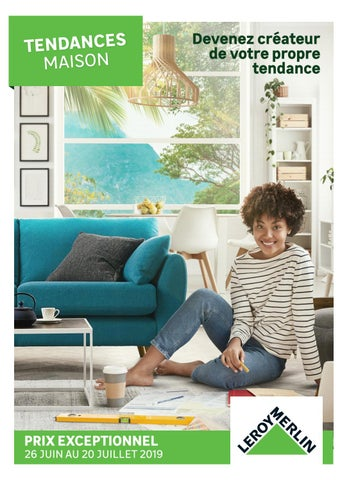 Leroy Merlin Tendances Maison By Agencecourtcircuit Issuu
