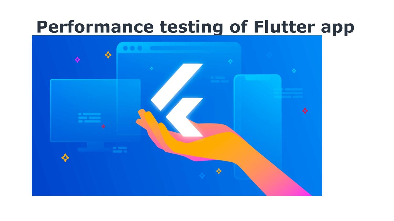 Performance testing of Flutter app by Concetto Labs - issuu