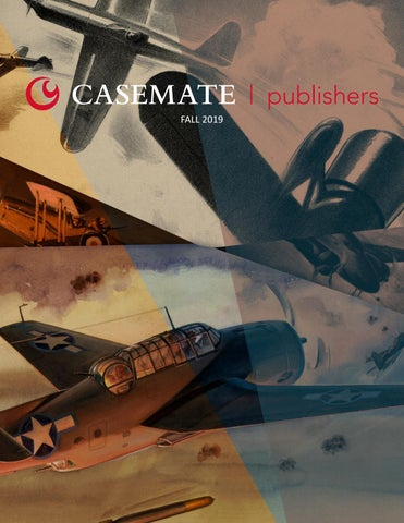 Casemate Publishers Fall 2019 by Casemate Publishers Ltd - issuu