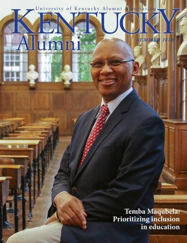 Summer 2019 Kentucky Alumni Magazine by UK Alumni
