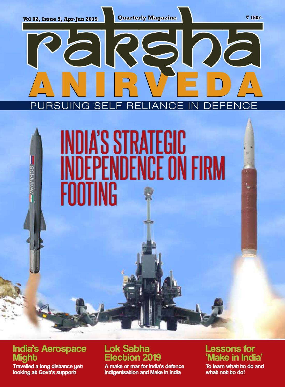 RAKSHA ANIRVEDA (Pursuing Self Reliance in Defence) April - June