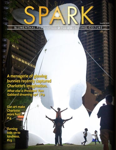 SPARK Magazine Summer 2019 by Blumenthal Performing Arts - issuu