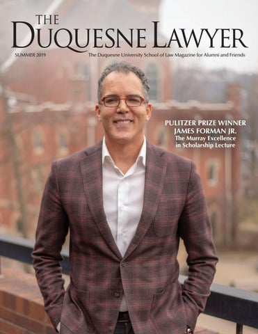Duquesne Lawyer magazine, summer 2019 by Duquesne University School