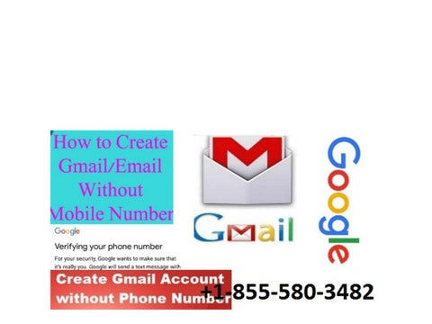 1-855-580-3482 How to Create Gmail Account without Mobile