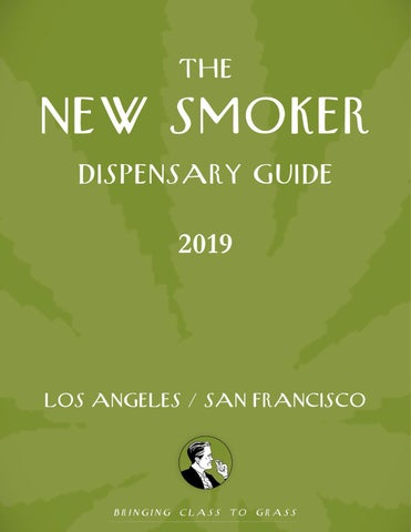 The New Smoker Issue No 9- The Dispensary Guide 2019 by The New