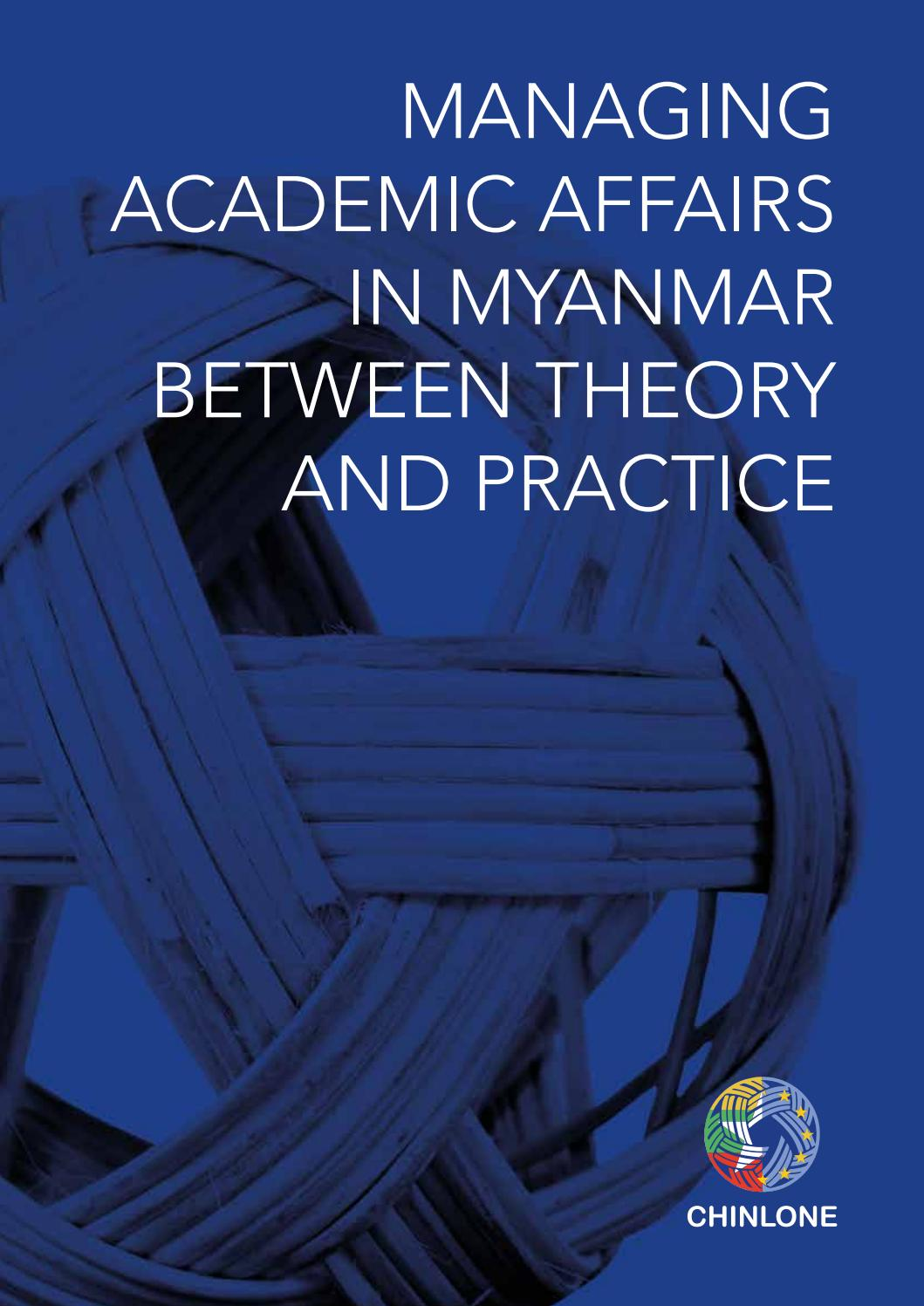 MANAGING ACADEMIC AFFAIRS IN MYANMAR BETWEEN THEORY AND PRACTICE by