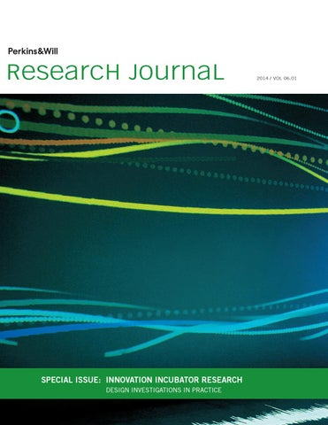 Research Journal: Vol  06 01 by Perkins and Will - issuu