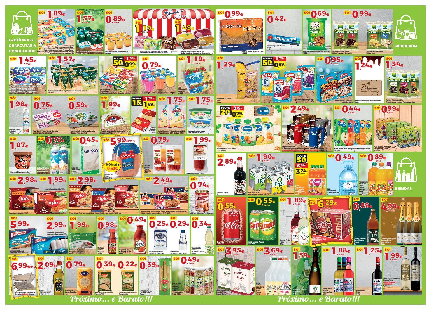 Folheto Supermercados A NOSSA LOJA 22-06-2019 A 07-07-2019