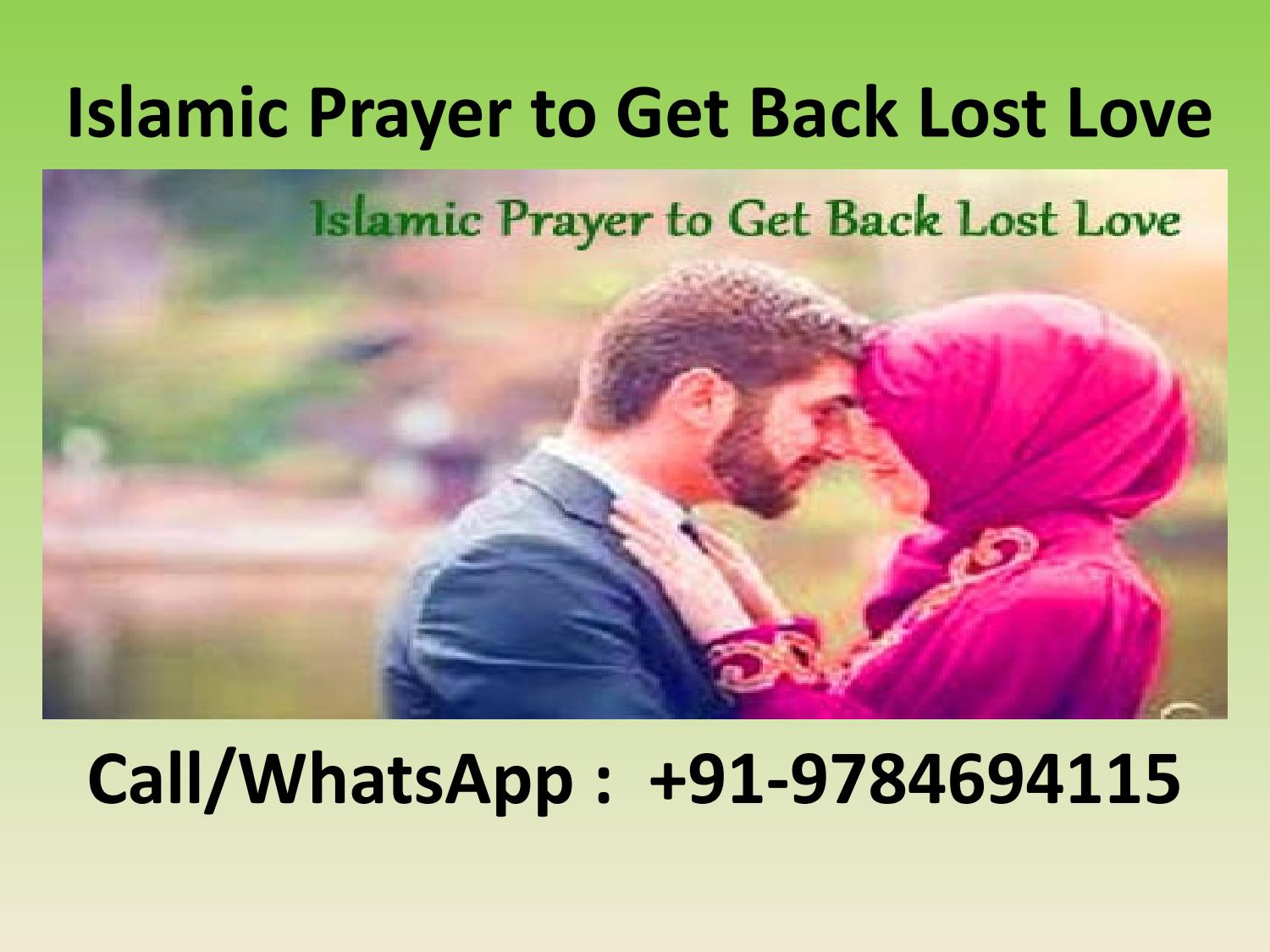 Islamic Prayer to Get Back Lost Love by Quranic Ways - issuu