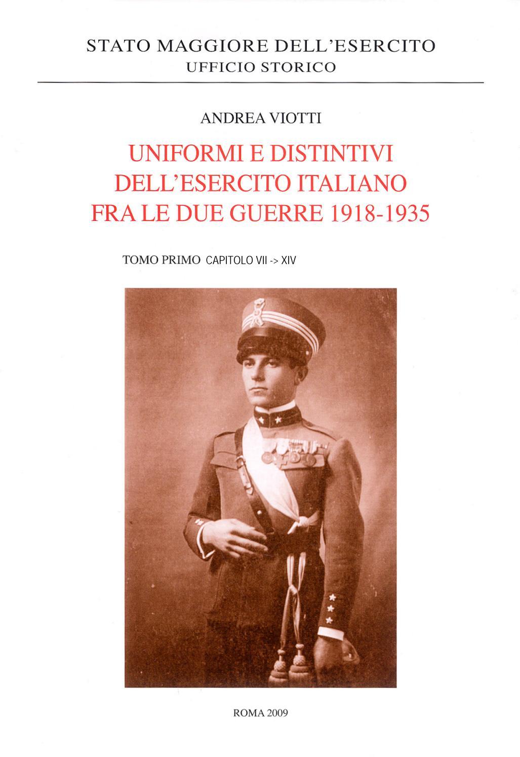Uniformi E Distintivi Dell Esercito Italiano Fra Le Due Guerre 1918 35 Tomo I Parte 2 By Biblioteca Militare Issuu