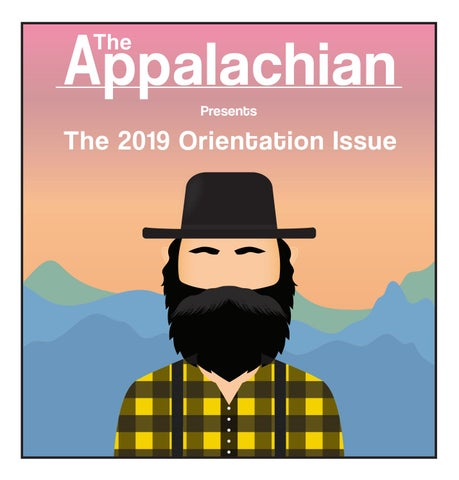 The Appalachian 2019-20 Orientation Issue by The Appalachian - issuu