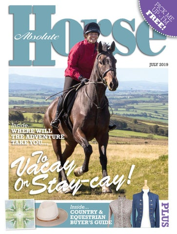 6438597c7d Absolute Horse - July 2019 by Absolute Horse Magazine - issuu