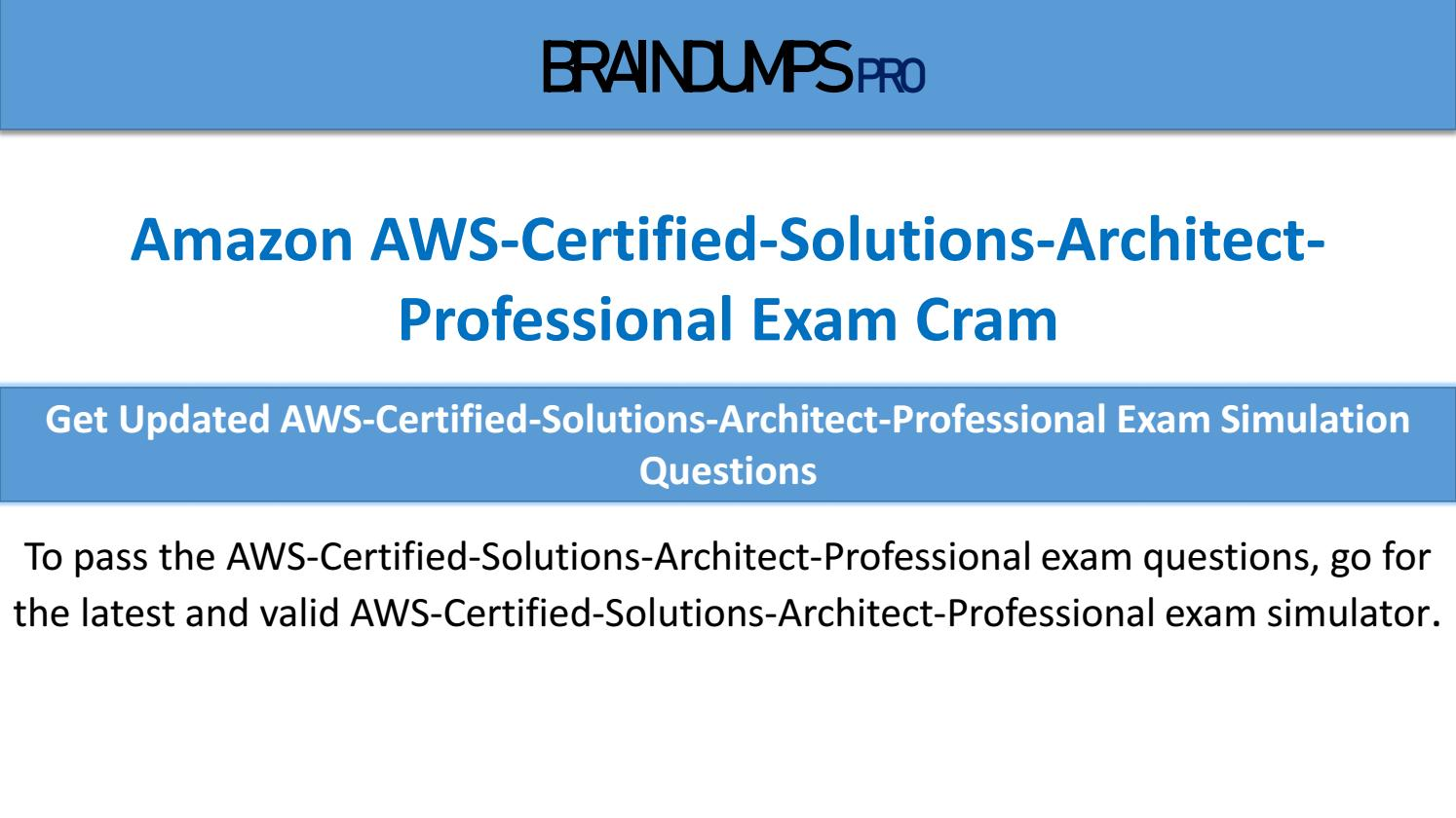 AWS Certified Solutions Architect Professional Exam questions pdf and simulator