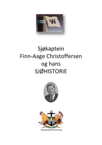 c2aaef32c Sjøkaptein og direktør Finn-Aage Christoffersen og hans sjøhistorie ...