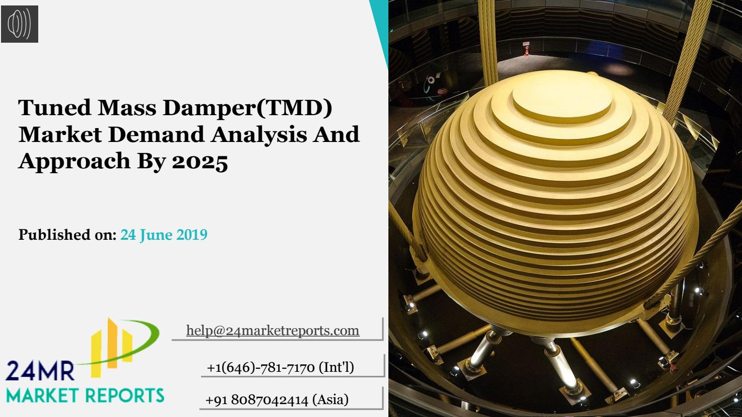 86ac6b77cc Tuned Mass Damper (TMD) Market Demand Analysis And Approach By 2025 ...
