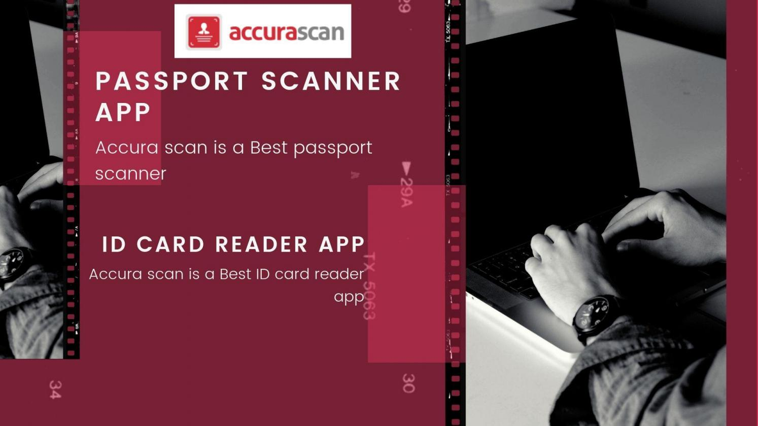 The quick and efficient ID scanner app - Accura Scan by