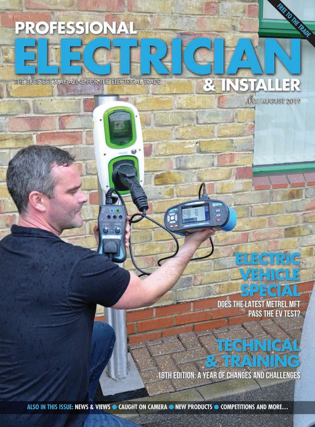 Professional Electrician & Installer July-August 19 by Hamerville