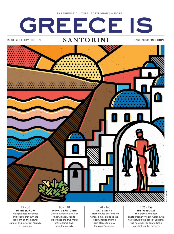 GREECE IS | SANTORINI 2019 by GREECE IS - issuu