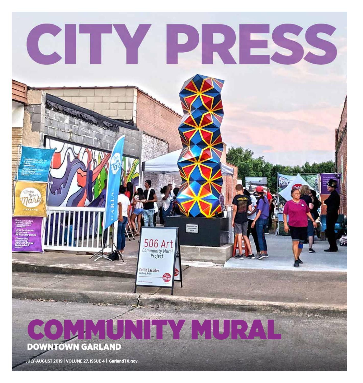 Where Is Garland Texas >> Garland City Press July 2019 By City Of Garland Texas Issuu